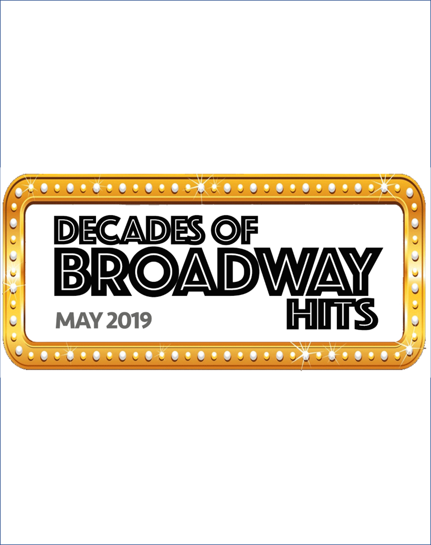 Decades of Broadway Hits 2019 - Copy